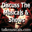 Talk Musicals. Chat to friends about the musicals and shows